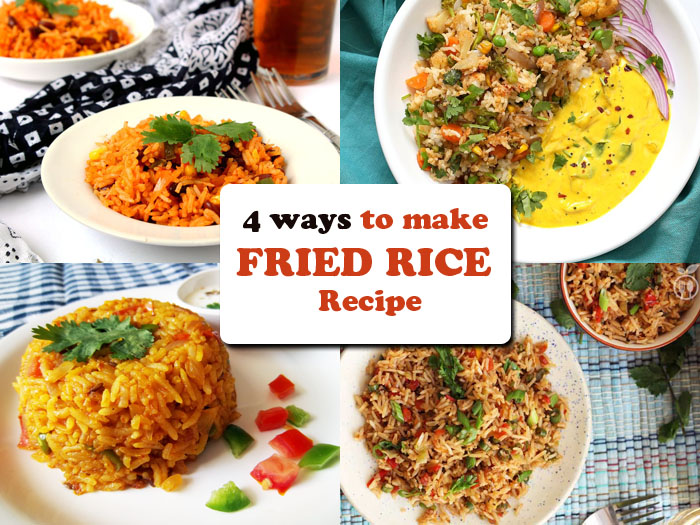 4 ways to make Fried Rice Recipe