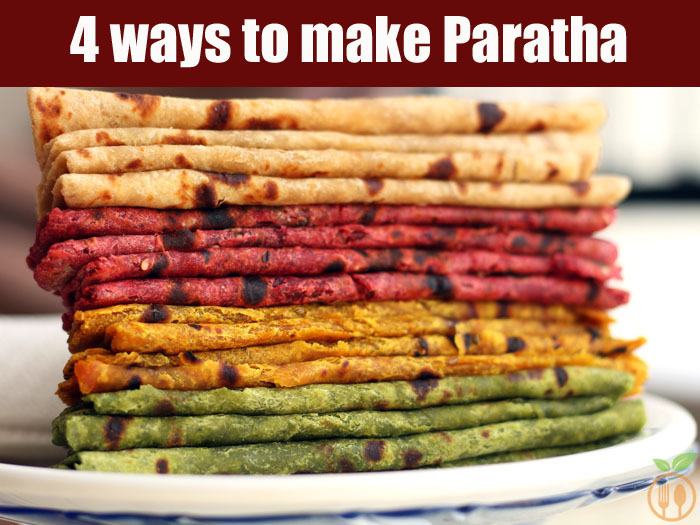 4 ways to make Paratha Recipe | Healthy Breakfast Recipe